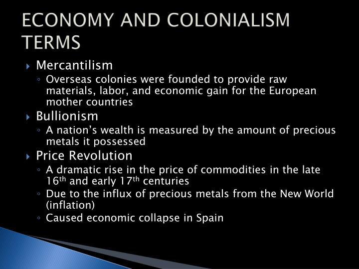 ECONOMY AND COLONIALISM TERMS