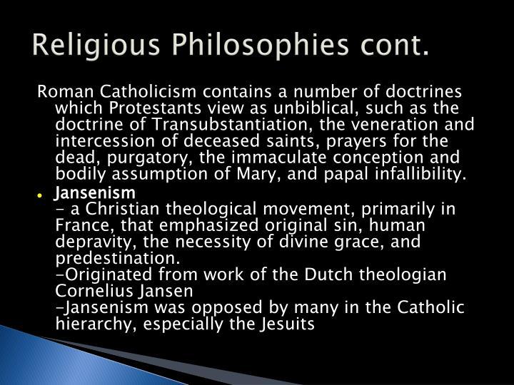 Religious Philosophies cont.