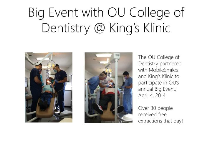 Big Event with OU College of Dentistry @ King's