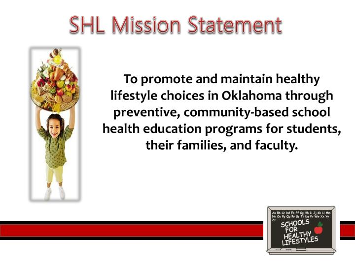 SHL Mission Statement
