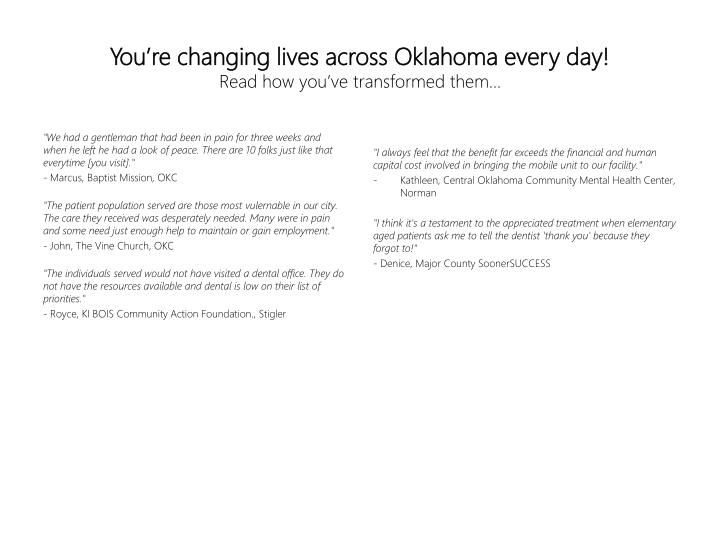 You're changing lives across Oklahoma every day!
