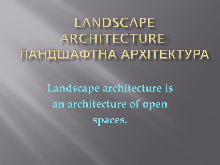 Landscape  architecture-