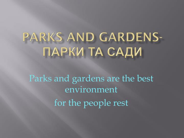 Parks and gardens-