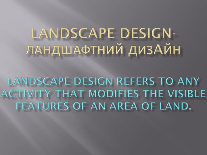 Landscape design-