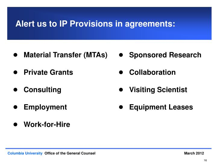 Alert us to IP Provisions in agreements: