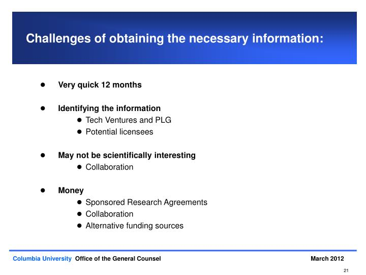 Challenges of obtaining the necessary information: