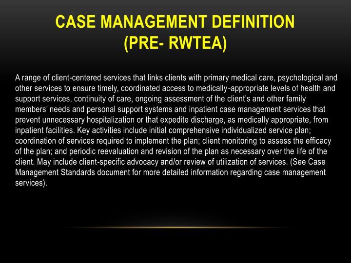 Case Management Definition