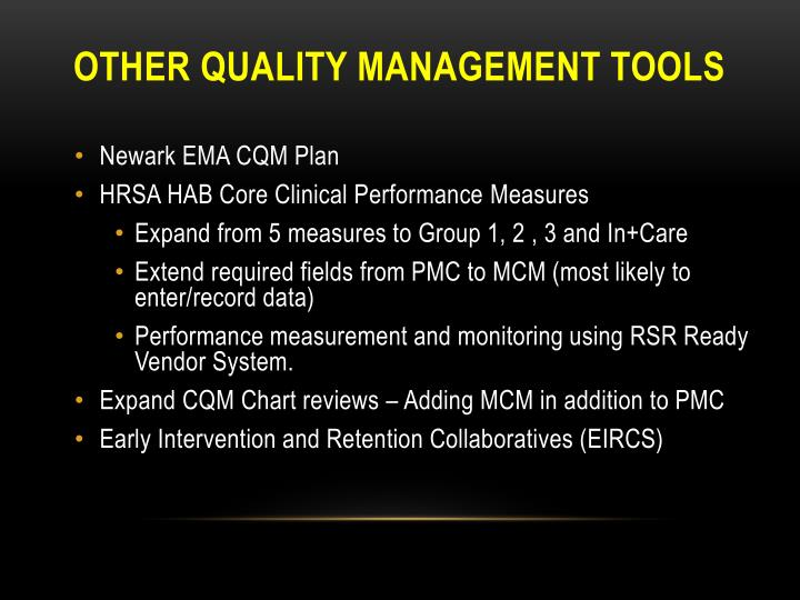 Other quality management tools