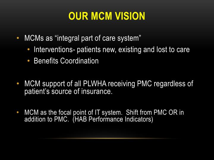 our mcm vision