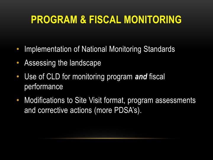 Program & Fiscal Monitoring
