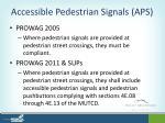 accessible pedestrian signals aps
