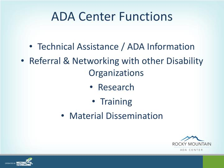 ADA Center Functions