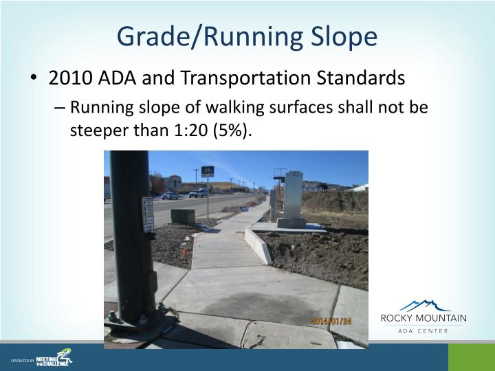Grade/Running Slope