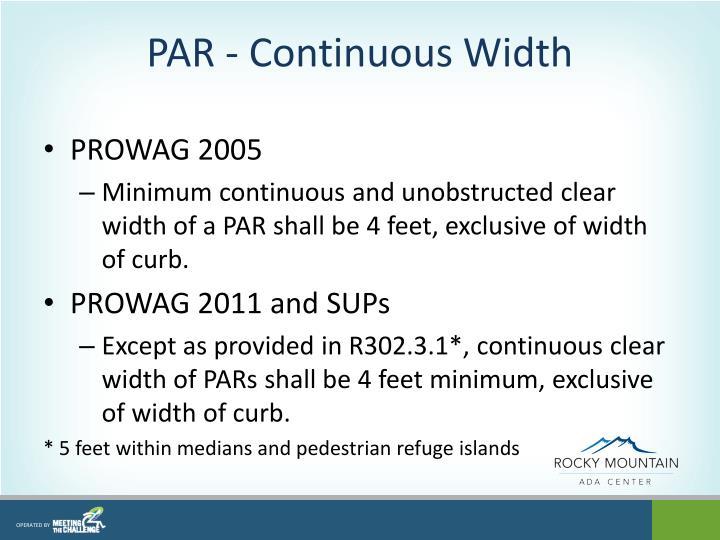 PAR - Continuous Width