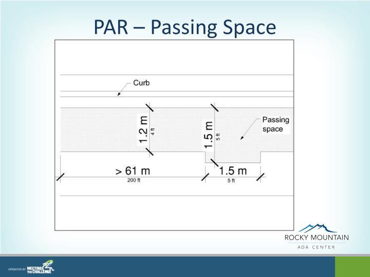PAR – Passing Space
