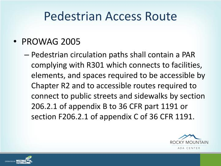 Pedestrian Access Route