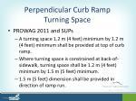 perpendicular curb ramp turning space1