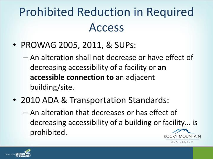 Prohibited Reduction in Required Access