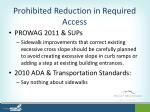 prohibited reduction in required access2