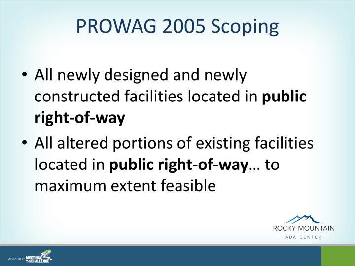 PROWAG 2005 Scoping
