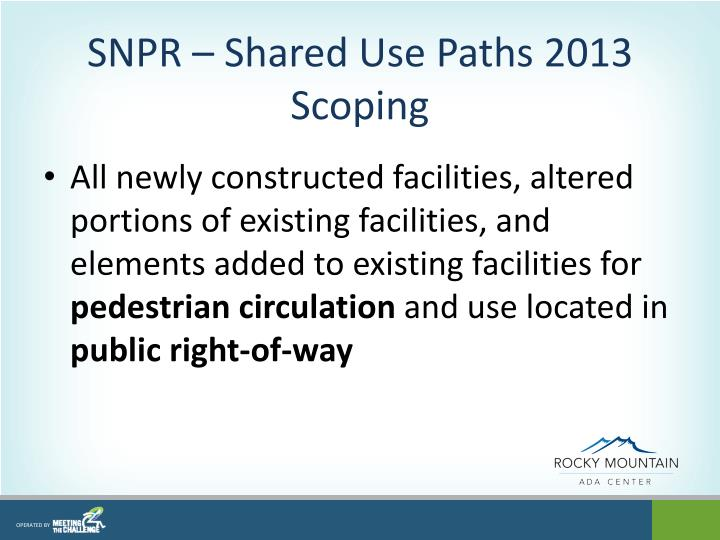 SNPR – Shared Use Paths 2013 Scoping