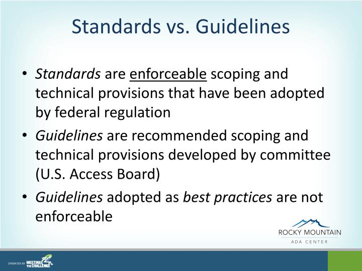 Standards vs. Guidelines