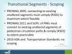 transitional segments scoping