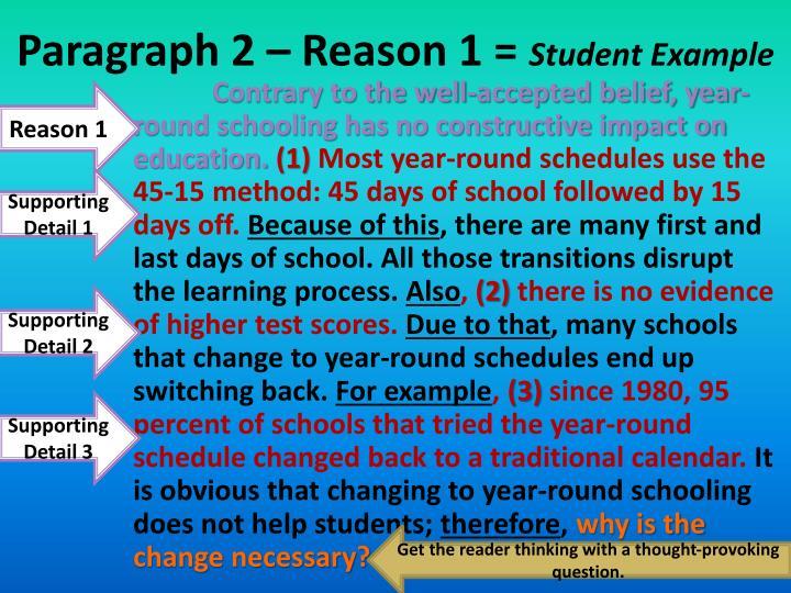 Paragraph 2 – Reason 1 =