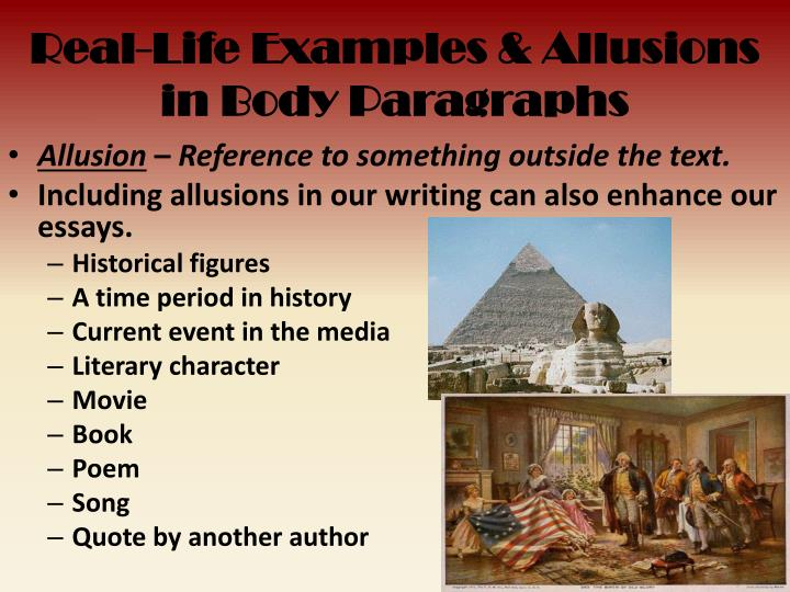 Real-Life Examples & Allusions in Body Paragraphs