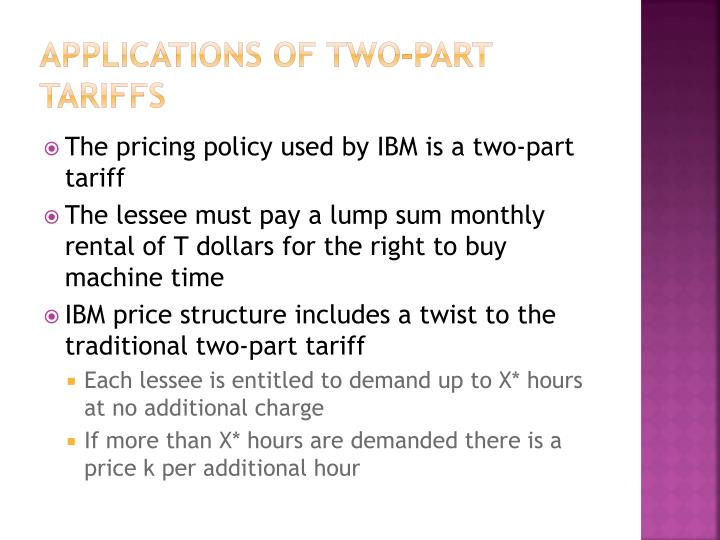 Applications of Two-Part Tariffs