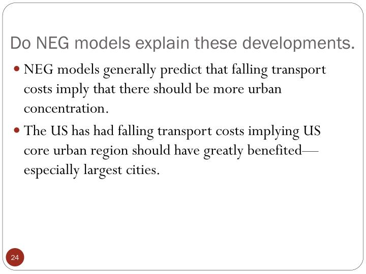 Do NEG models explain these developments.