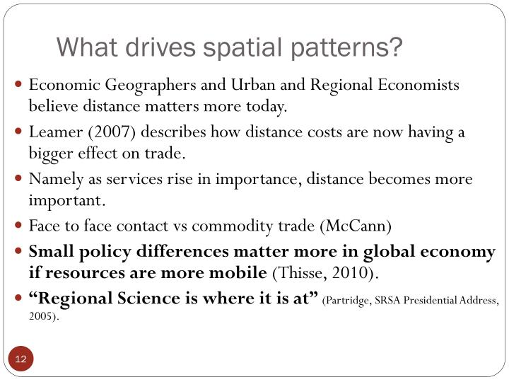 What drives spatial patterns?