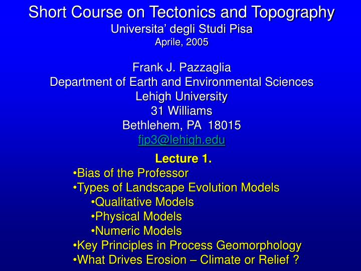 Short Course on Tectonics and Topography