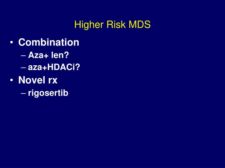 Higher Risk MDS