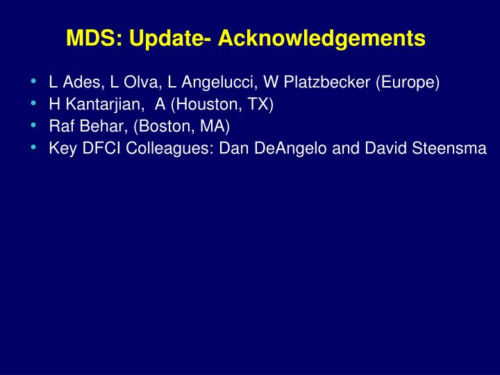 MDS: Update- Acknowledgements