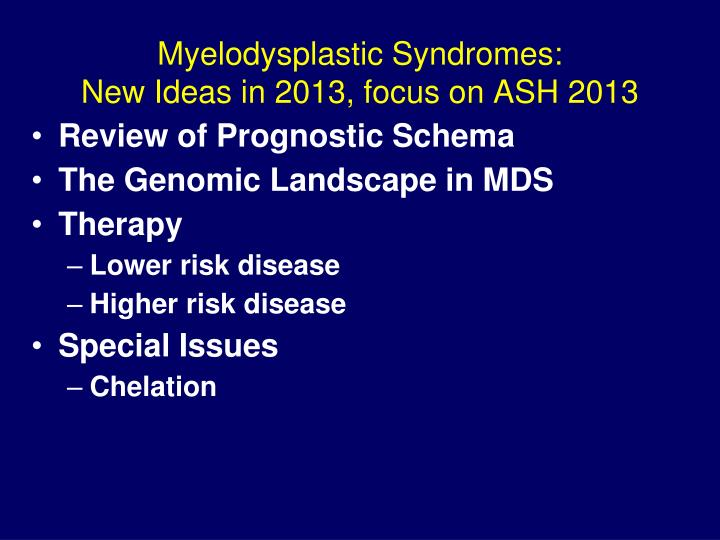 Myelodysplastic Syndromes: