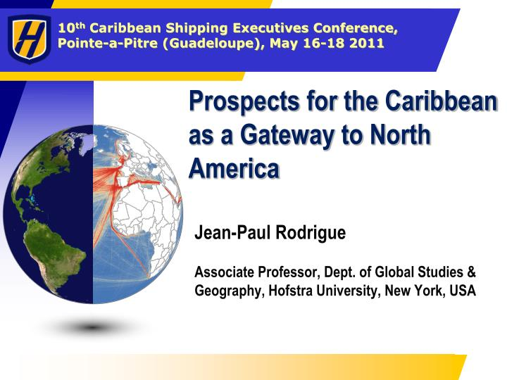 Prospects for the caribbean as a gateway to north america