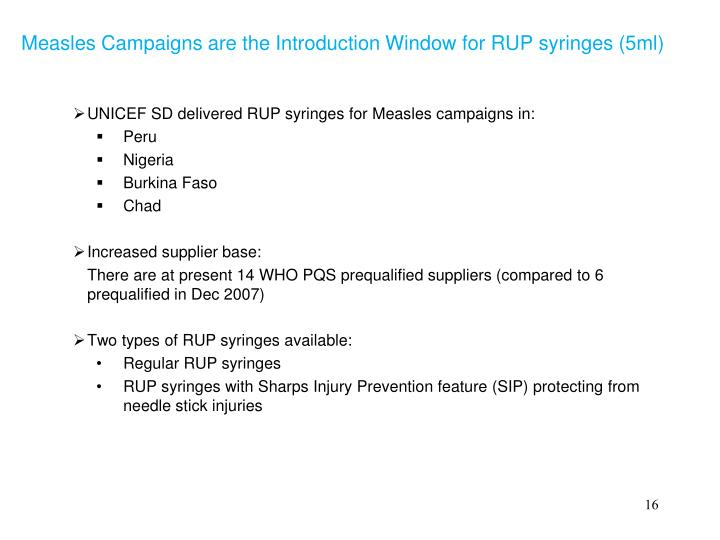 Measles Campaigns are the Introduction Window for RUP syringes (5ml)