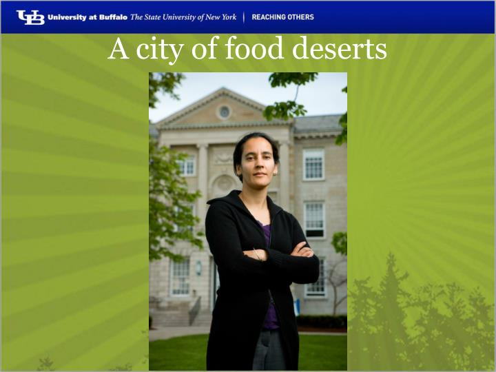 A city of food deserts