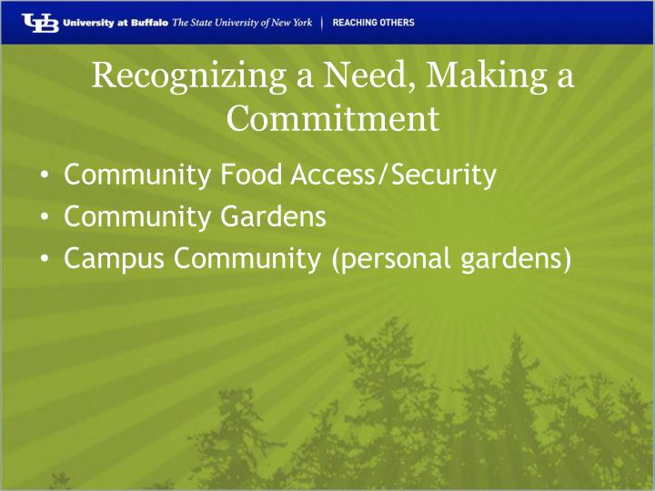Recognizing a Need, Making a Commitment