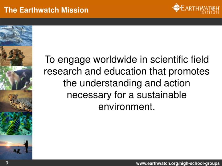 The Earthwatch Mission