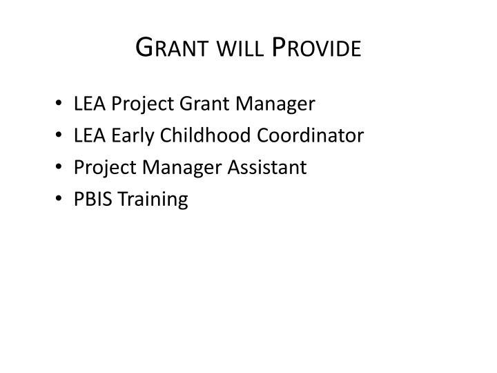 Grant will Provide