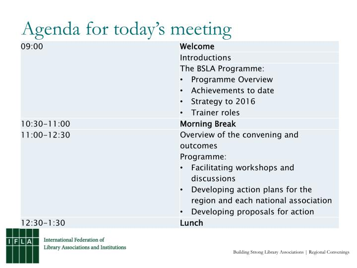 Agenda for today s meeting