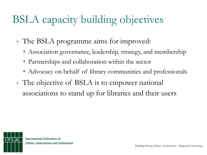 BSLA capacity building objectives