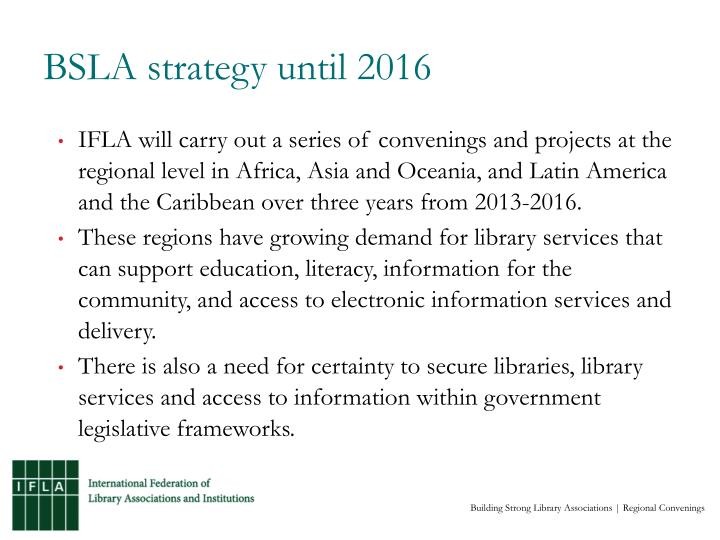 BSLA strategy until 2016