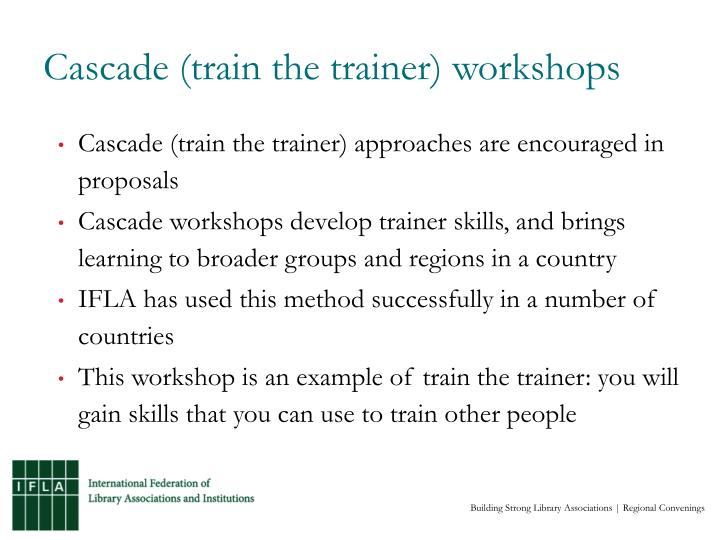 Cascade (train the trainer) workshops