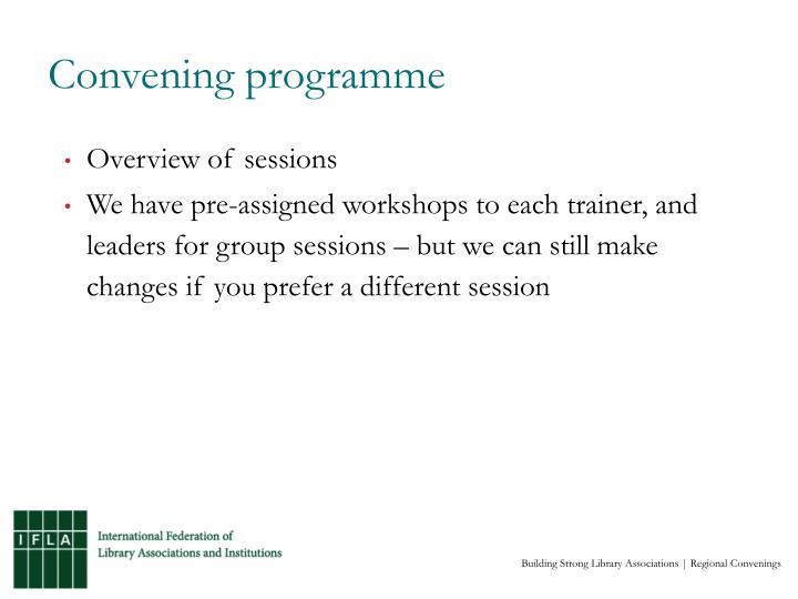 Convening programme