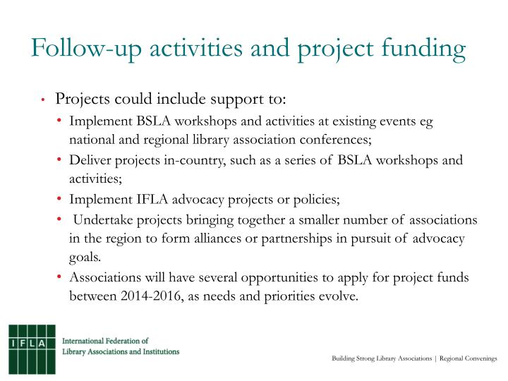 Follow-up activities and project funding