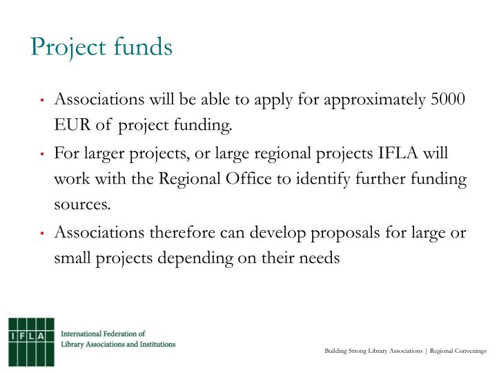 Project funds