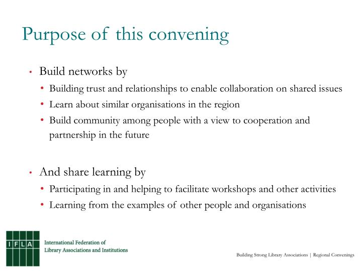 Purpose of this convening